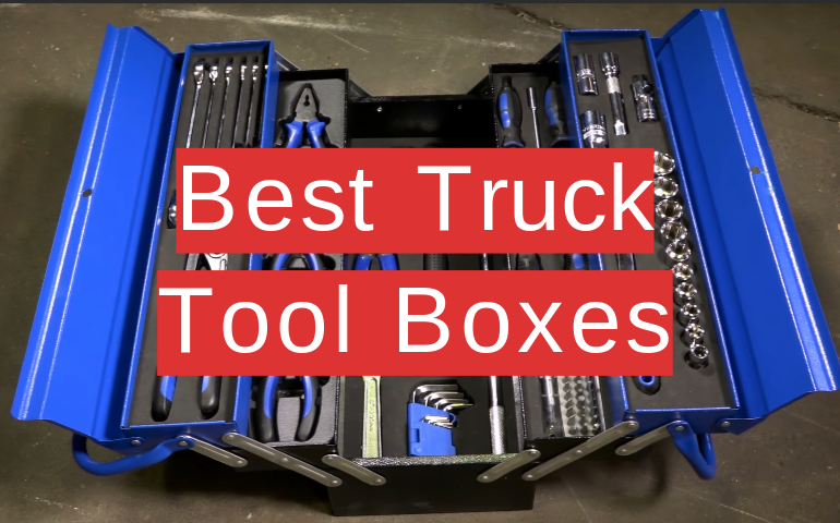 10 Best Truck Tool Boxes