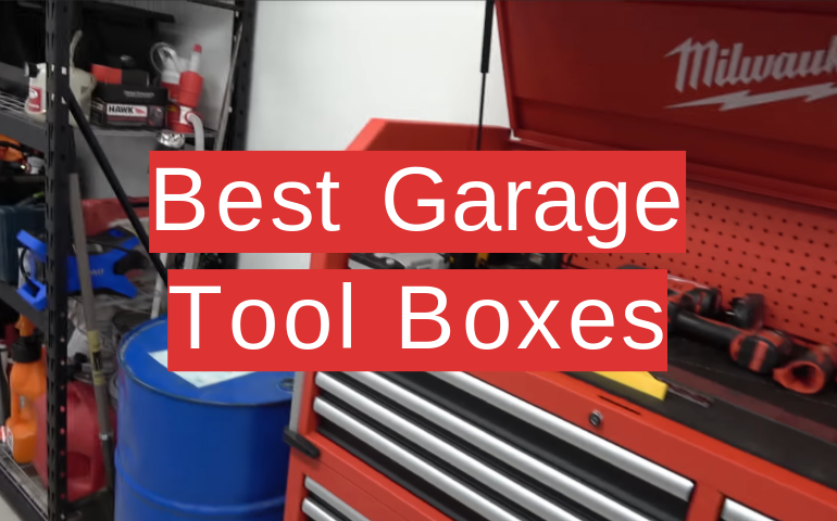 5 Best Garage Tool Boxes