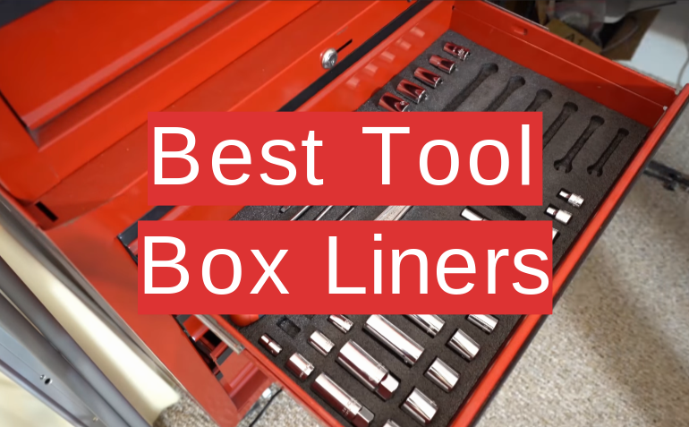 5 Best Tool Box Liners