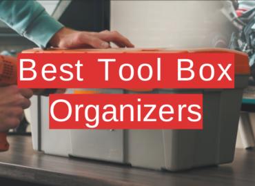 Best Tool Box Organizers