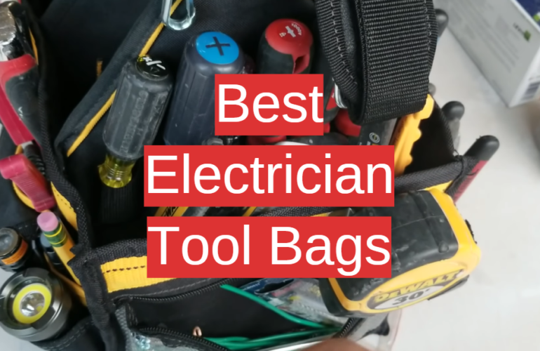 5 Best Electrician Tool Bags