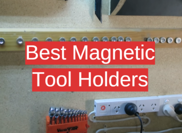 Best Magnetic Tool Holders