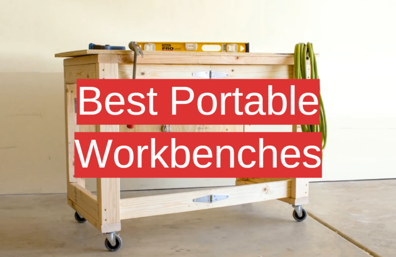 5 Best Portable Workbenches