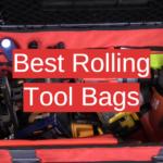 Best Rolling Tool Bags