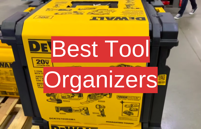 5 Best Tool Organizers