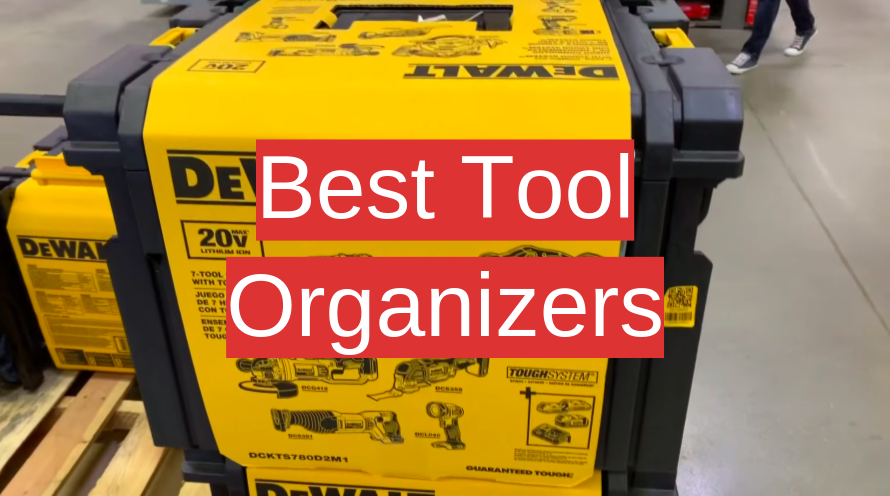 Best Tool Organizers