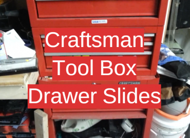 Craftsman Tool Box Drawer Slides
