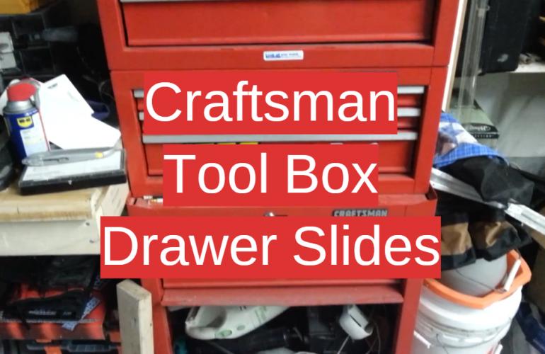 5 Craftsman Tool Box Drawer Slides