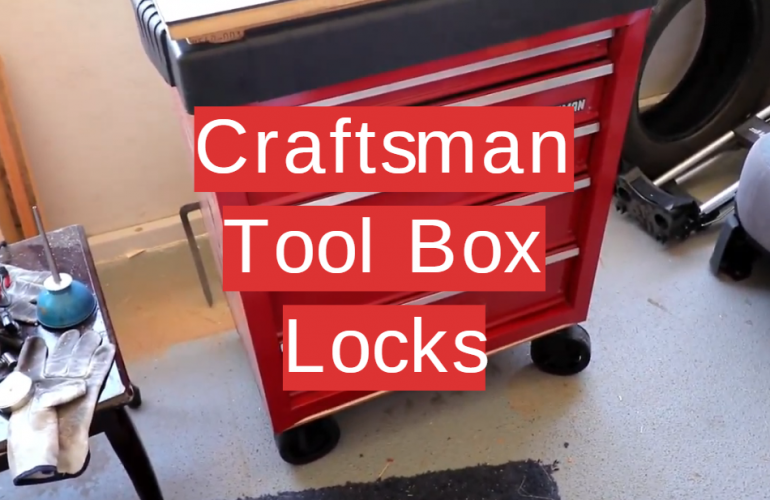 5 Craftsman Tool Box Locks