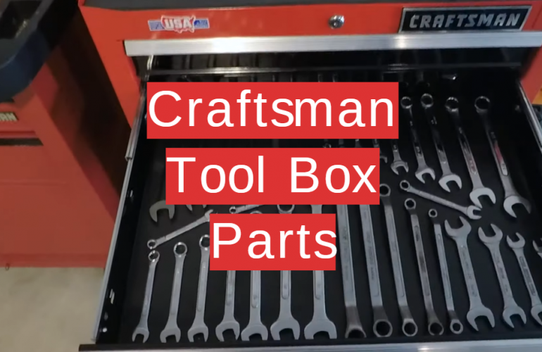 5 Craftsman Tool Box Parts
