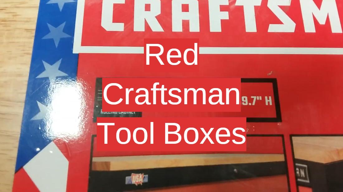 Red Craftsman Tool Boxes